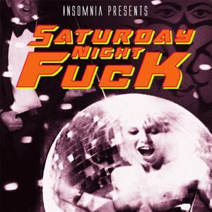 Saturday Night Fuck