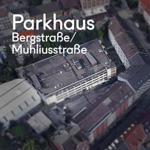 [Kiel] PARKHAUS Bergstraße · Muhliusstraße
