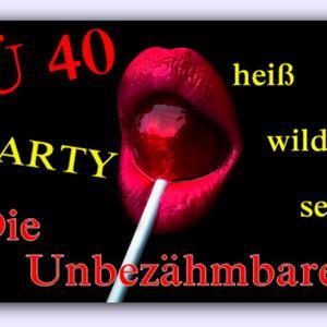 Die Unbezähmbaren ~ Die Ü40 Party